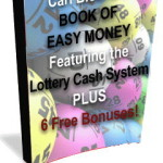 The Lottery Cash System – Straight From the Desk of a Cynic Lottery Player! Does It Work As Promised?