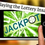 How to Play the Lottery without Losing Your Mind and Your Girlfriend!