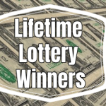 When the Lottery Sets You Up for Life: Biggest Lifetime Award Winners