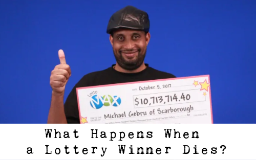 What Happens When a Lottery Winner Dies?