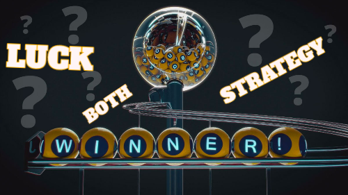 Is Lottery Luck, Strategy or Both?